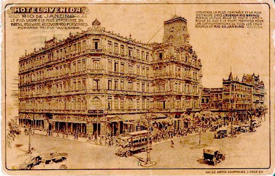 Hotel Avenida - Cartão Postal - 1910 - CASA DO RIO